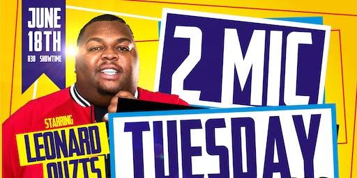 2Mic Tuesday