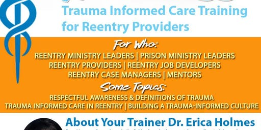 Trauma Informed Care Workshop Training for CBO and Faith-Based Reentry Providers