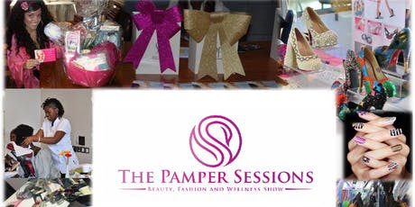 The Pamper Sessions - Beauty, Fashion & Wellness Show (Summer Edition) tickets