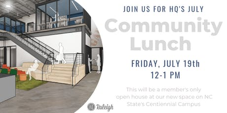 July HQ Raleigh Community Lunch tickets