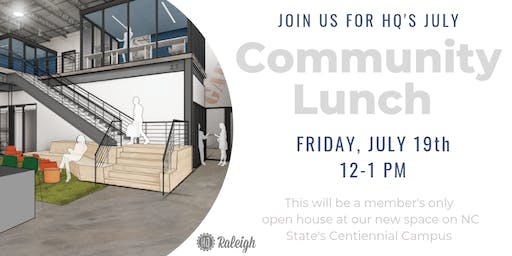 July HQ Raleigh Community Lunch
