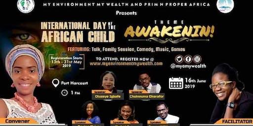 AWAKENIN❗-International Day of The African Child 2019