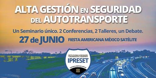 Alta Gestión en Seguridad del Autotransporte