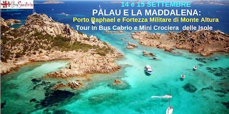 TOUR PALAU E LA MADDALENA CON BUYSARDINIA, 14 e 15 SET biglietti