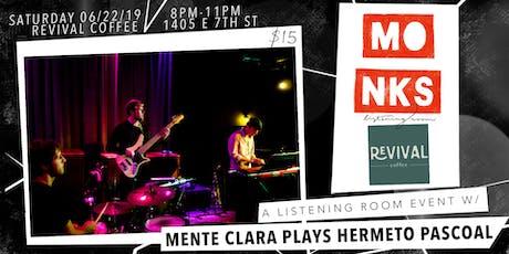 Mente Clara Plays Hermeto Pascoal's Birthday! tickets