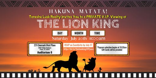 The Lion King- Private VIP Movie Event Hosted by Tenesha Lusk Realty