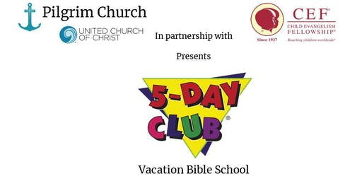 Pilgrim Church VBS 2019