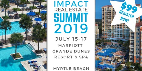 IMPACT REAL ESTATE SUMMIT 2019! tickets