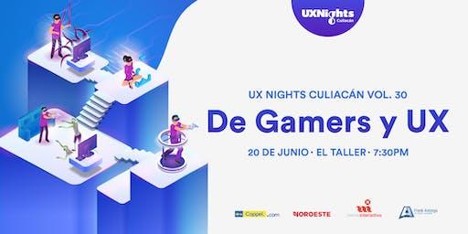 """UX Nights CLN Vol.30 """"De gamers y UX"""""""