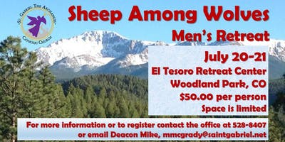 Men's Retreat - Sheep Among the Wolves - July 20-21