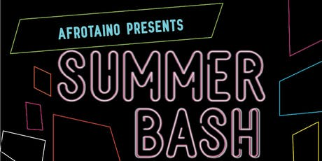 AfroTaino Summer Bash w/ Yasser Tejeda Y Palotre, David B, Entropica, Yanga tickets