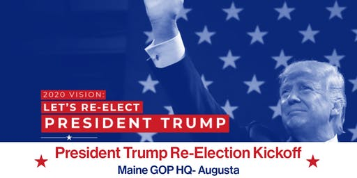 President Trump Re-Election Kickoff Watch Party- Augusta
