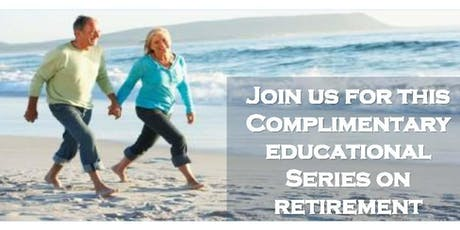 Financial Planning for Retirees (Tuesday Classes) tickets