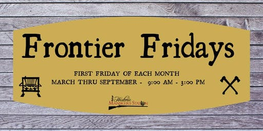 Frontier Friday:  Carpentry