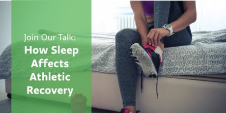 How Sleep Affects Athletic Recovery tickets
