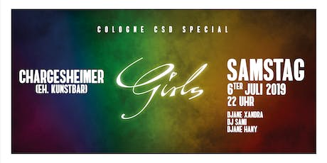 GIRLS Cologne CSD Special Samstag 06.07.19 Tickets