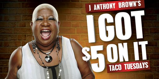 Luenell at J Anthony Brown's 'I Got $5 On It' Comedy Show