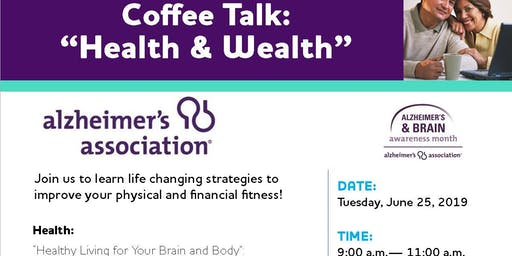 Coffee Talk: Health & Wealth