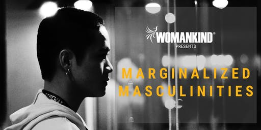 Marginalized Masculinities: What does it mean to be an Asian American Man?