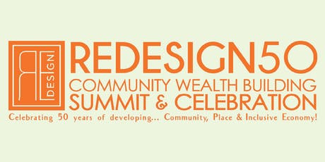 Redesign50 Community Wealth Building Summit & Celebration | SAVE THE DATE! tickets