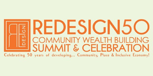 Redesign50 Community Wealth Building Summit & Celebration | SAVE THE DATE!