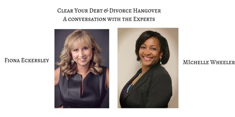 Clear Your Debt & Your Divorce Hangover with Michelle & Fiona tickets