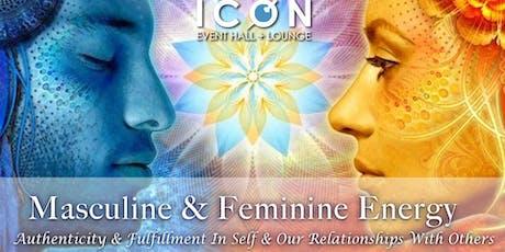 Masculine & Feminine Energy: Wholeness, Completion & Balance tickets