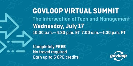 GovLoop Virtual Summit: The Intersection of Technology and Management tickets