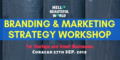 Branding and Marketing Strategy Workshop - for startups and small businesses