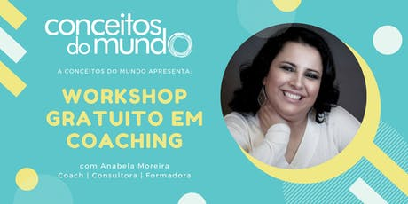 Workshop Gratuito em Coaching by Conceitos do Mundo bilhetes