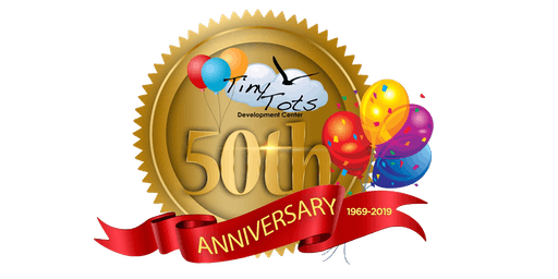 Tiny Tots Development 50th Anniversary Celebration and Gala