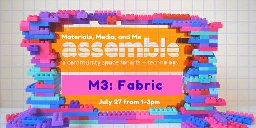 Materials, Media, and Me: Fabric