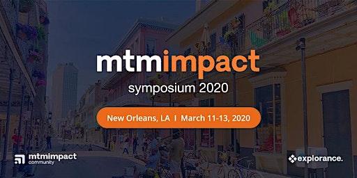 MTM Impact Symposium 2020