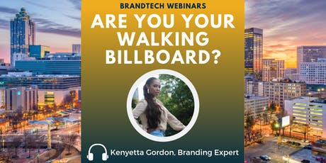 BrandTech Webinar: Are You Your Walking Billboard? tickets