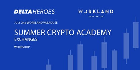 Summer Crypto Academy Vol 2 - Crypto Exchanges  tickets