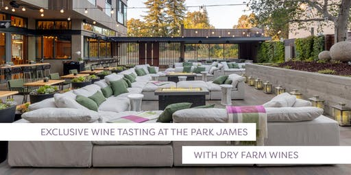 Dry Farm Wines Wine Tasting at the Park James Hotel