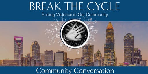 Break The Cycle - Ending Violence in Our Community