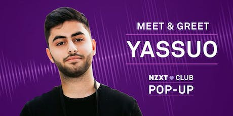 NZXT CLUB POP-UP: YASSUO MEET & GREET tickets