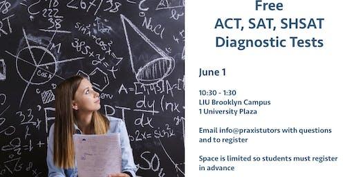 Free SHSAT/ACT/SAT Diagnostic Test at LIU June 22