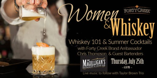 Women & Whiskey 101 & Summer Cocktails