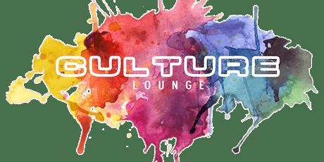 "Culture Lounge on Thursdays "" HAPPY HOUR"" + ""DANCE PARTY"" tickets"