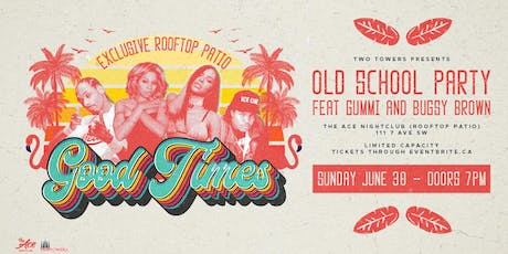 Good Times - Rooftop Patio Old School Party tickets