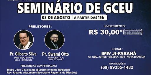 Seminário de GCEU (pequenos grupos) Ji-Paraná