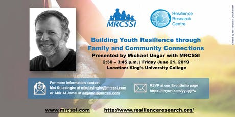 Building Youth Resilience through Family and Community Connections tickets