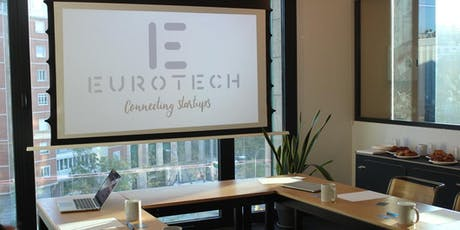 Eurotech Global Tour Europe-USA-Latam : Financing & Expanding your Startup tickets
