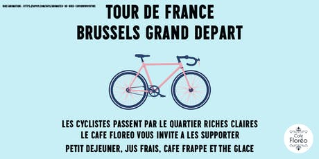 Floréo : Tour de France, Brussels Grand Départ : Riches Claires billets