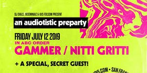Audiotistic Pre-Party: NITTI GRITTI / GAMMER / HUGE...