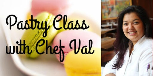 Summer Pastry Class with Chef Valerie Nin