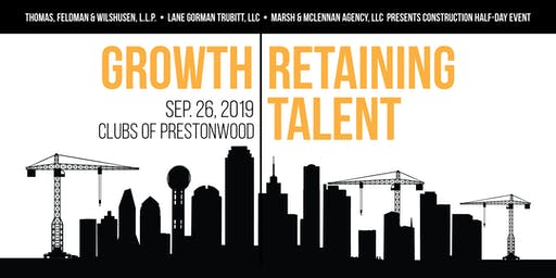 Growth and Retaining Talent in the Construction Industry