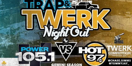 Hot 97 #TNO Trap / Twerk Night Out Gemini Affair Hot 97 at Katra Lounge Tequila Open Bar Ladies Free Entry @Chase.Simms  tickets